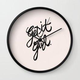 Get it Girl Wall Clock