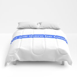 But Will There Be food Message Comforters