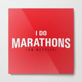 I DO MARATHONS (Binge Watch) Red Metal Print