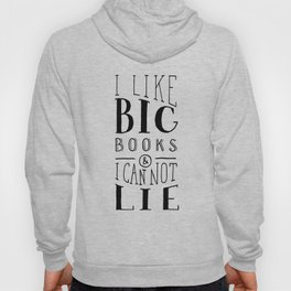 I Like Big Books (White) Hoody