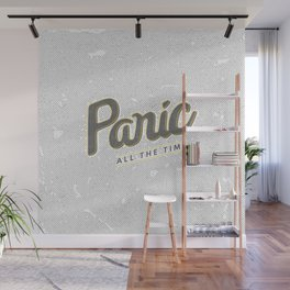 Panic All the Time Wall Mural