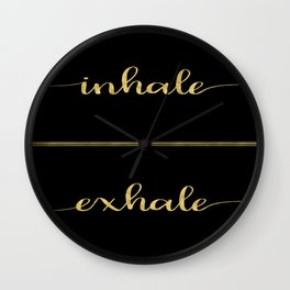 Inhale Greatness Wall Clock