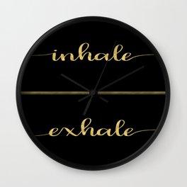Inhale Greatness Wall Clock