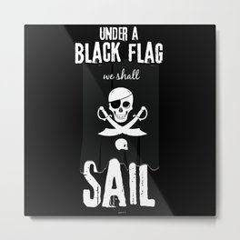Pirates Sailing Under Black Flag Metal Print