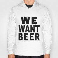 beer Hoodies featuring Beer by Meche A
