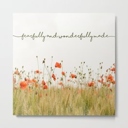 Fearfully and Wonderfully Made Metal Print