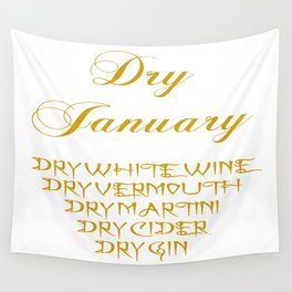Dry January Allowed Drinks List Wall Tapestry