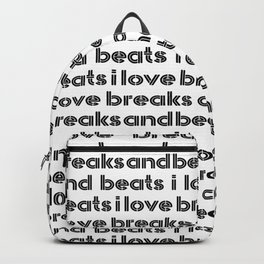 I Love Breaks & Beats Backpack