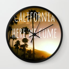 California here we come Wall Clock