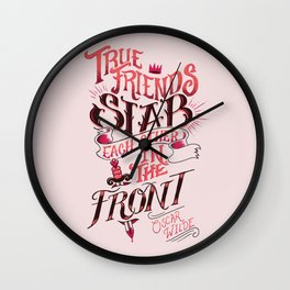 True Friends Stab Each Other In The Front Wall Clock