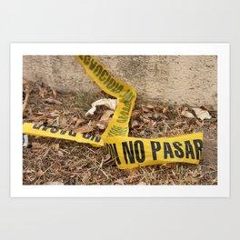No Pasar Art Print
