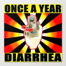 once a year diarrhea Canvas Print