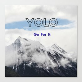 YOLO GO FOR IT #1 Canvas Print