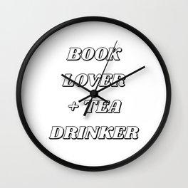 BOOK LOVER + TEA DRINKER Wall Clock