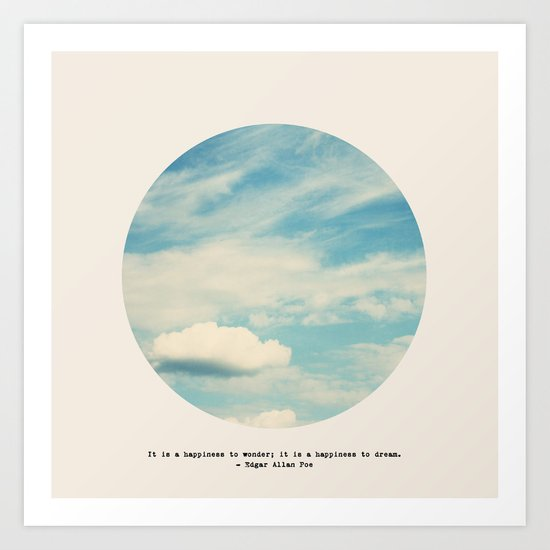 it is a happiness to wonder Art Print