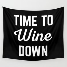 Wine Down Funny Quote Wall Tapestry