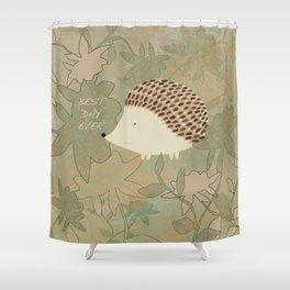 Hedgehog Best Day Ever Shower Curtain