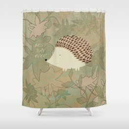 Hedgehog Best Day Ever Shower Curtain