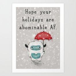 Abominable AF Art Print