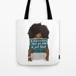 A Book Is A Dream That You Hold In Your Hand | African American Tote Bag