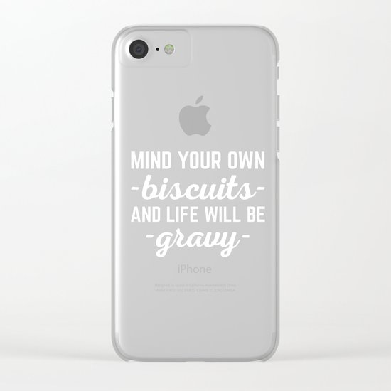Life Will Be Gravy Funny Quote Clear iPhone Case