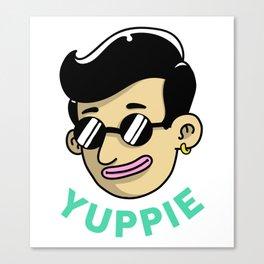 Yuppie Canvas Print