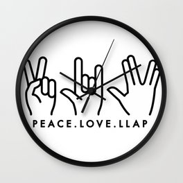 Peace Love LLAP Wall Clock