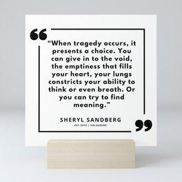 6  | Sheryl Sandberg Quotes | 190902 Mini Art Print