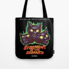 Basement Of The Damned Tote Bag