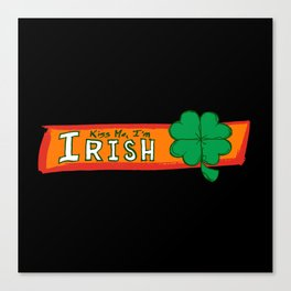 Kiss Me I'm Irish Canvas Print