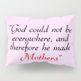 Mothers Day Love Quote Pillow Sham