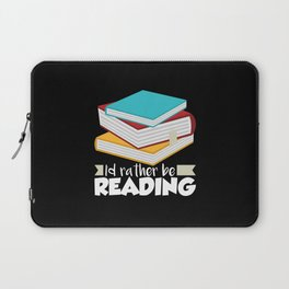 Book Worms - I'd rather be reading Laptop Sleeve
