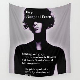 Fire by Jéanpaul Ferro - Poetry Art Wall Tapestry