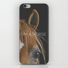I'M AN ANIMAL // i'm a horse iPhone Skin