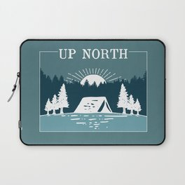 UP NORTH, camping Laptop Sleeve