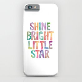 Shine Bright Little Star iPhone Case