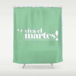 Viva el martes! Shower Curtain