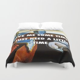 You're So Persistent Duvet Cover