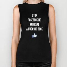 Stop Facebooking and Read a F@cking Book Biker Tank