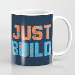 Just Build Coffee Mug