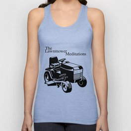 The Lawnmower Meditations Unisex Tank Top