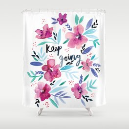 Keep going floral Shower Curtain