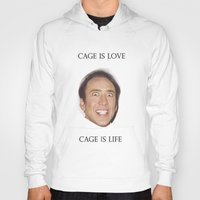 nicolas cage Hoodies featuring Cage is Love // Cage is Life by Jared Cady