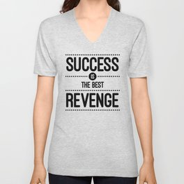 Success Is The Best Revenge (White) Quote Unisex V-Neck
