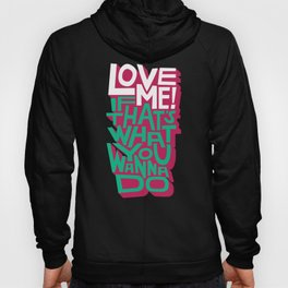 Love Me Hoody