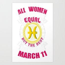 Best-Women-Born-On-March-11-Pisces---Sao-chép Art Print