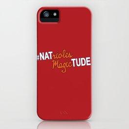#NatriolesMagictude iPhone Case