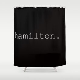 hamilton.2.0. Shower Curtain