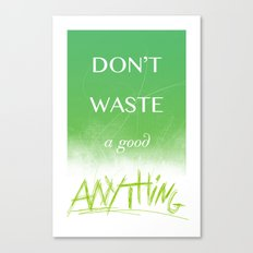 Treasure All the Things Canvas Print