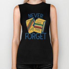 Never forget VHS tapes Biker Tank